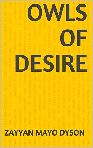 Owls Of Desire (Finnish Edition) por Zayyan Mayo Dyson