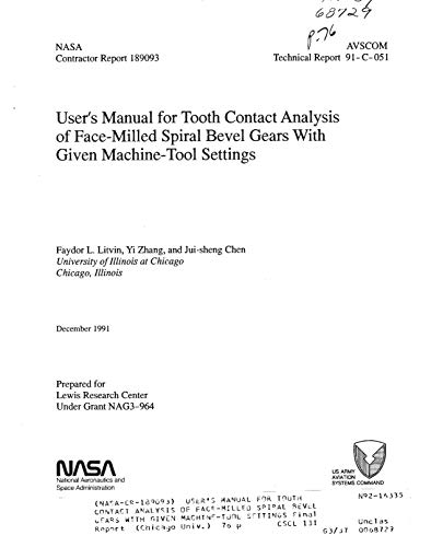 User's manual for tooth contact analysis of face-milled spiral bevel gears with given machine-tool settings (English Edition) -