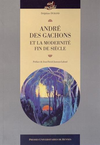 André des Gachons et la modernité fin de siècle
