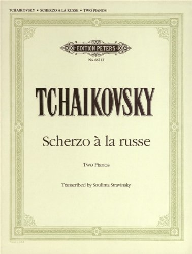 Edition Peters Tchaikovsky Pyotr Ilyich-scherzo à la russe OP.1no.1-Piano 4Hands Classical sheets piano
