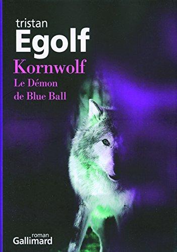 Kornwolf: Le Dmon de Blue Ball