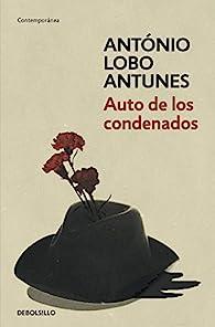 Auto de los condenados par  Antonio Lobo Antunes