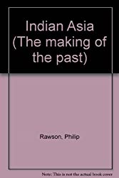 Indian Asia (The making of the past)