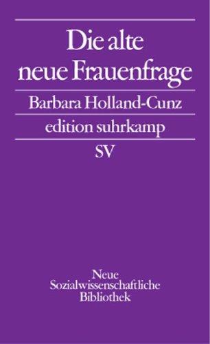 Die alte neue Frauenfrage (edition suhrkamp)