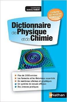 Dictionnaire de Physique et de Chimie de Patrick Kohl ,Jrme Robert,Jean-Louis Basdevant ( 26 juin 2014 )