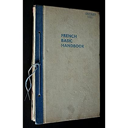 Basic Handbook : France. Part III : France since June 1940. Part IV : Radio, Films, Press