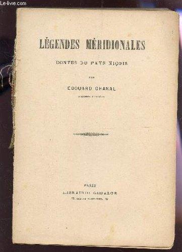 LEGENDES MERIDIONALES - CONTES DU PAYS NICOIS.