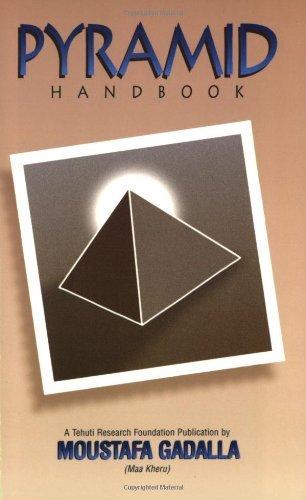 Pyramid Handbook by Moustafa Gadalla (2000-07-02)