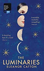 The Luminaries by Eleanor Catton (2014-04-03)
