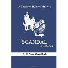 A Sherlock Holmes Mystery A Scandal in Bohemia