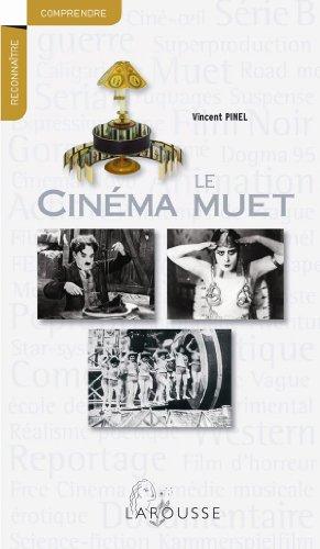 Le cinéma muet par Vincent Pinel