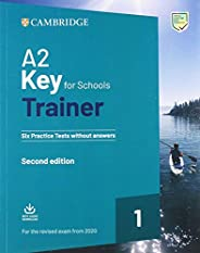 A2 key for schools trainer for update 2020 exam. Six practice tests without answers. Per la Scuola media. Con