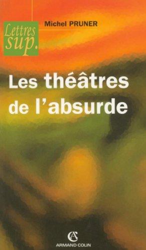 Les théâtres de l'absurde (Hors collection) par Michel Pruner