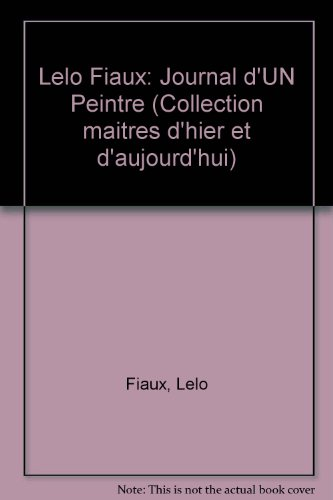 Journal d'un peintre: 1931-1956, illustré de 48 aquarelles de Lélo Fiaux par Lelo Fiaux