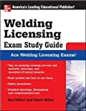 [Welding Licensing Exam: Study Guide] (By: Rex Miller) [published: June, 2007]