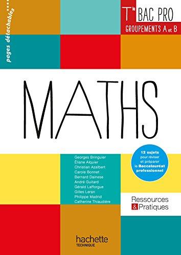 Ressources et Pratiques Maths Terminale Bac Pro Industriel (A et B) - Livre lve - Ed. 2016