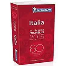Michelin Guide Italia 2015 (Michelin Red Guides and National Guides)