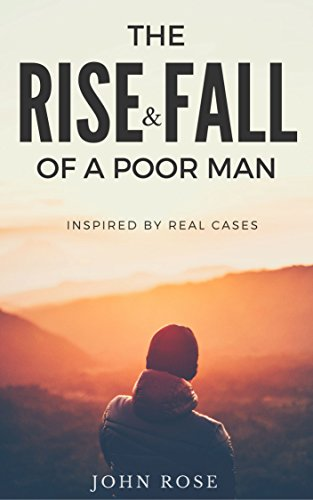 the-rise-and-fall-of-a-poor-man-inspired-by-real-cases-english-edition