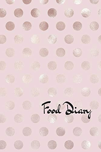 Food Diary: A daily journal for tracking food, mood and water intake (Food Tracking-journal)