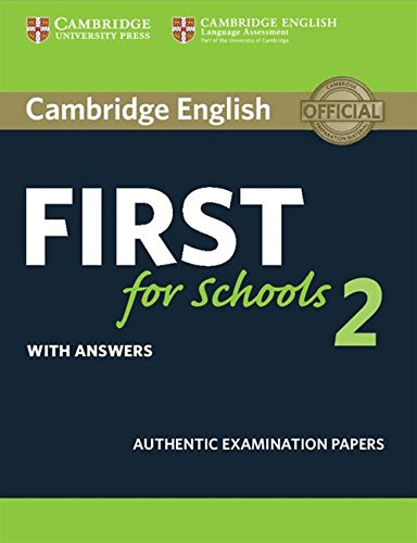Cambridge English First For Schools 2 Student's book with answers: 1