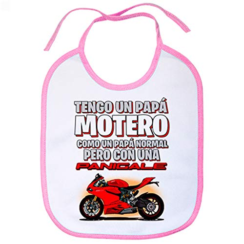 Babero tengo un papá motero moto Panigale - Rosa