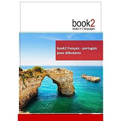 Book2 Français - Portuguais pour débutants