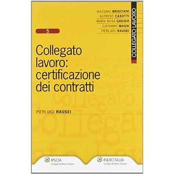 Collegato Lavoro. Certificazione Dei Contratti