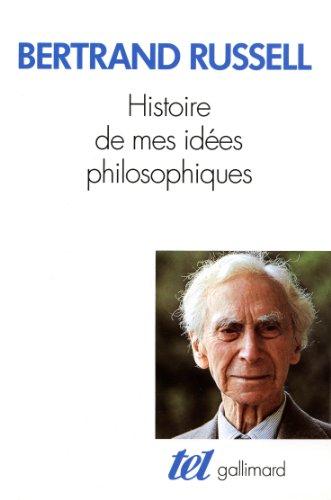 Histoire de mes idées philosophiques par Bertrand Russell