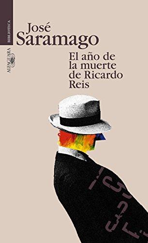 El año de la muerte de Ricardo Reis por José Saramago