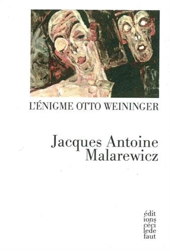 L'énigme Otto Weininger
