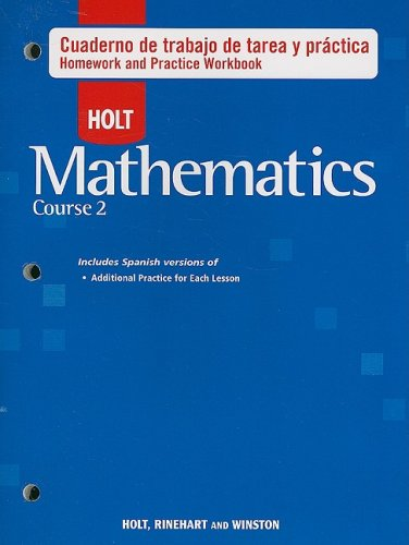 Holt Mathematics Course 2: Libro de Trabajo: Tarea Y Práctica