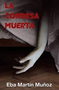 La condesa muerta par  Eba Martín Muñoz