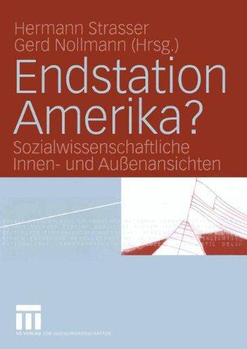 endstation-amerika-sozialwissenschaftliche-innen-und-aussenansichten
