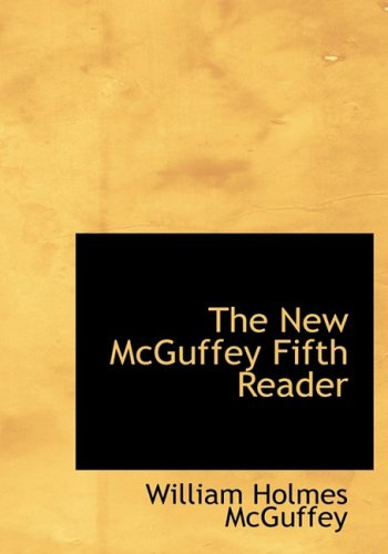 The New McGuffey Fifth Reader
