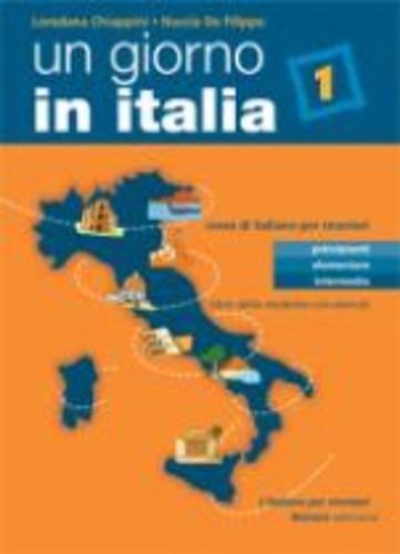 Un giorno in Italia: Libro dello studente 1 con esercizi: Libro Dello Studente Con Esercizi por Pietro Marcello