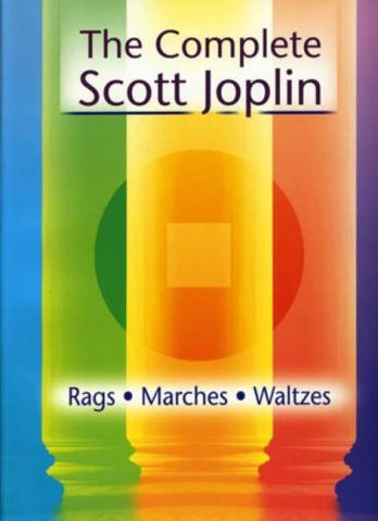 Preisvergleich Produktbild The complete Scott Joplin : for piano Rags, Marches and Waltzes