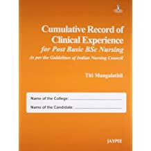 Cumulative Record Of Clinical Experience For Post Basic Bsc Nursing (As Per The Guid.Of Ind.Nur.Cou)