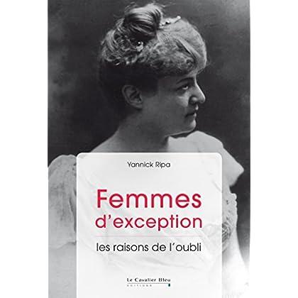 Femmes d'exception : Les raisons de l'oubli