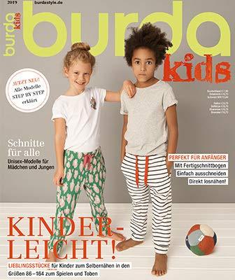 burda kids Nähmagazin: Schnittmuster für Kinder, 2019, ideal geeignet für Anfänger und Näherfahrene