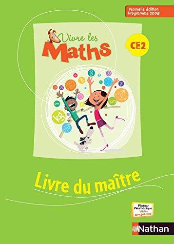 Vivre Les Maths Ce2 Livre Du Maitre par Louis Corrieu, Jacqueline Jardy, Jacky Jardy, Sonia Fayette, Loïc Rouy