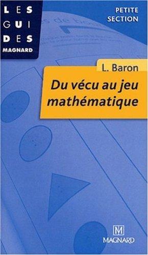De la construction mathématique à sa représentation : En grande section de Liliane Baron (4 mai 1999) Broché
