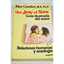The joy of sex: guia ilustrada delamor