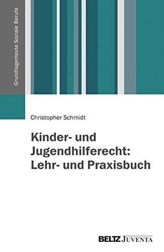 lferecht: Lehr- und Praxisbuch (Grundlagentexte Soziale Berufe) ()