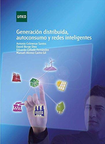 Generación distribuida, autoconsumo y redes inteligentes
