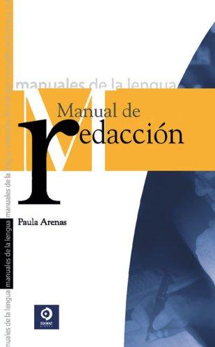 Manual de redacción (Manuales De La Lengua/Writing Manual (Spanish))
