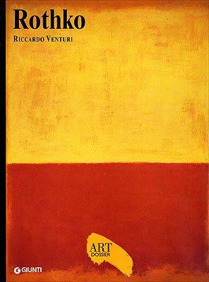 Rothko. Ediz. illustrata (Dossier d'art)
