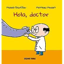 Hola, Doctor (PRIMERAS TRAVESÍAS)
