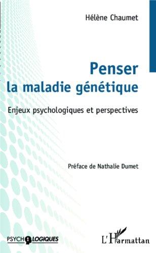 penser-la-maladie-genetique-enjeux-psychologiques-et-perspectives