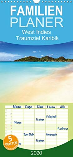 West Indies - Traumziel Karibik - Familienplaner hoch (Wandkalender 2020 , 21 cm x 45 cm, hoch): Drei traumhafte Karibikinseln, die unterschiedlicher ... (Monatskalender, 14 Seiten ) (CALVENDO Orte)