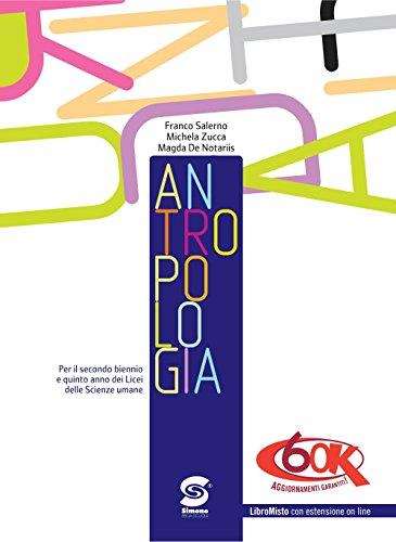 Antropologia. Per i Licei. Con espansione online